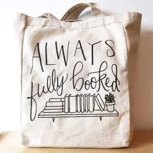 Always Fully Booked Canvas Tote