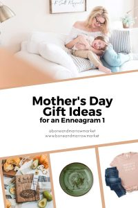 Mother's Day Gift Ideas for an Enneagram 1