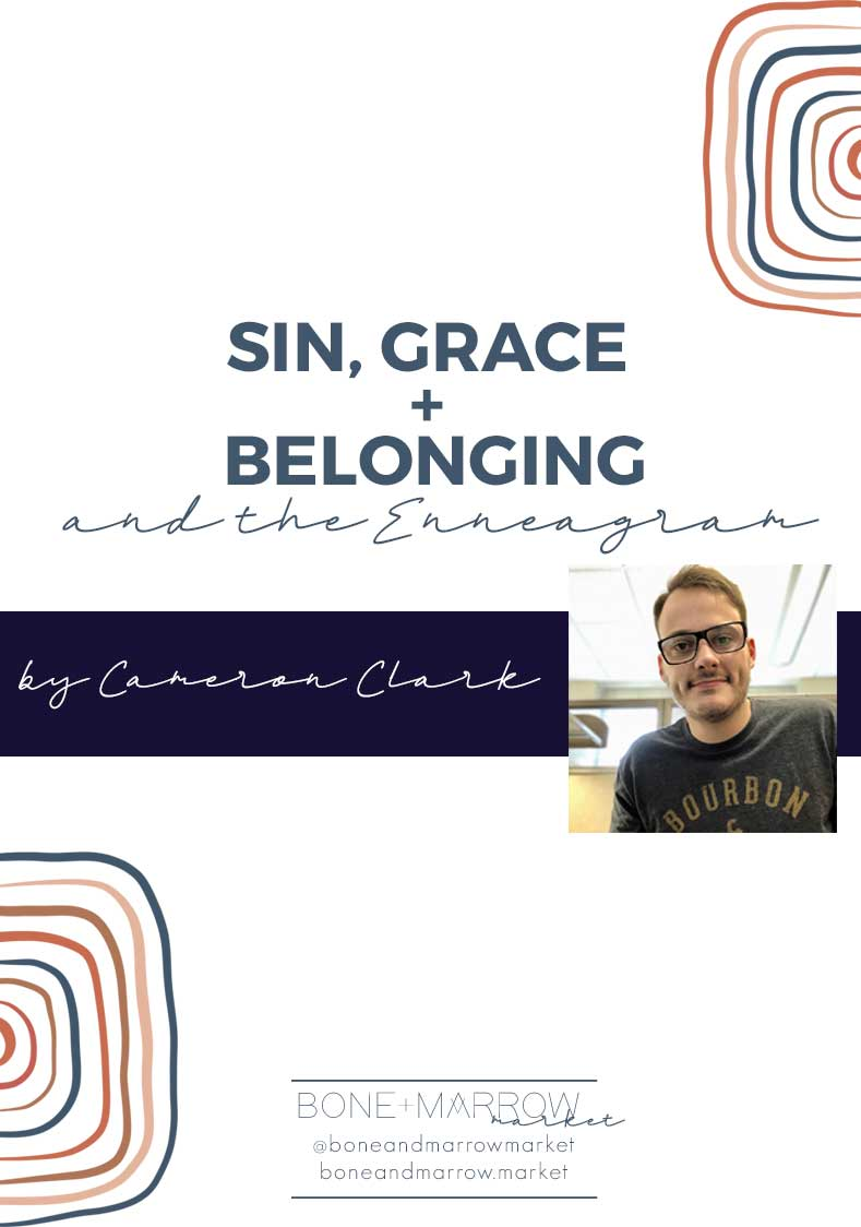 Sin, Grace, and Belonging
