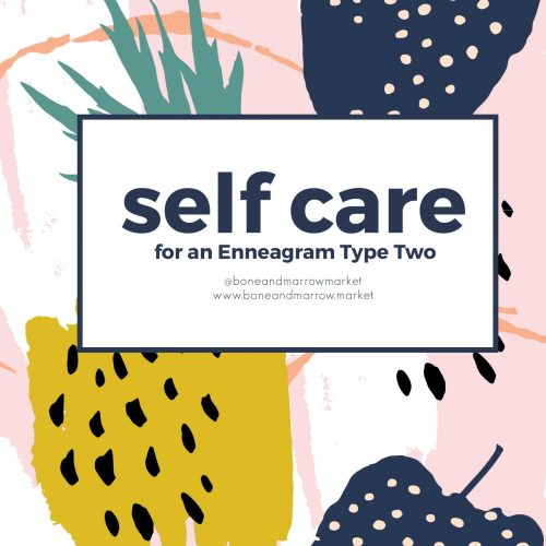 Self Care Practices for an Enneagram 2