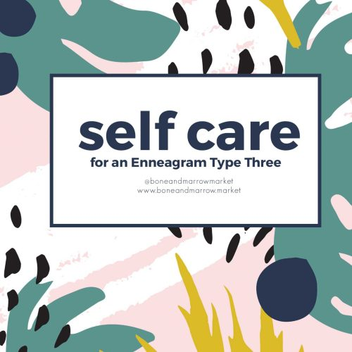 Self Care Practices for an Enneagram 3