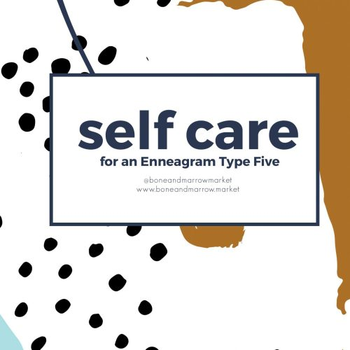 Self Care Practices for an Enneagram 5