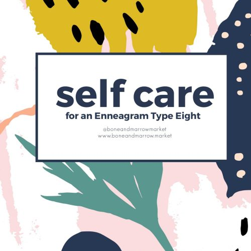 Self Care for an Enneagram 8