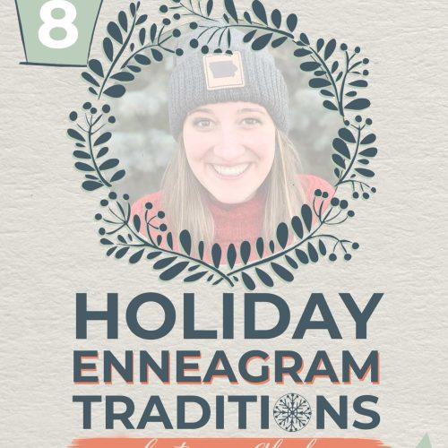 Holiday Enneagram Traditions | Alysha