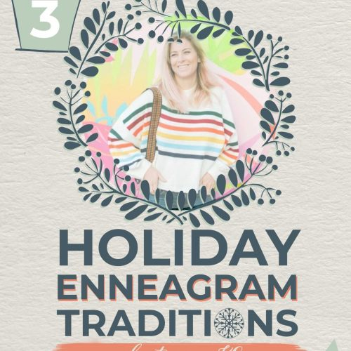 Holiday Enneagram Traditions | Natalie