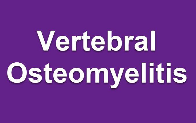 vertebral osteomyelitis
