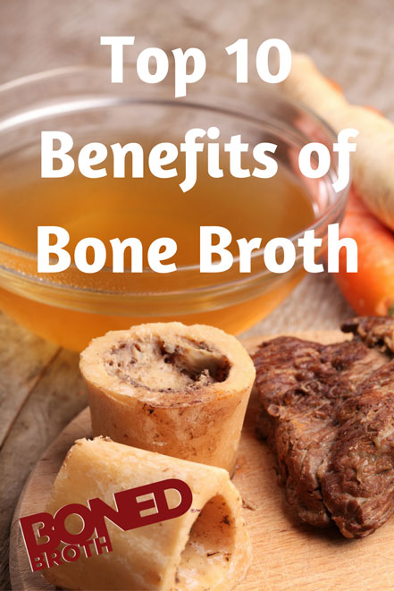 Top 10 Benefits of Bone Broth – Especially for Women!