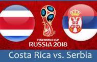 Nhận định Costa Rica vs Serbia, 19h00 ngày 17/6 (World Cup 2018)