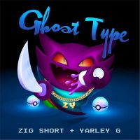 Zig Short & Yarley G