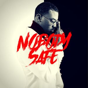 Bernard Flowers+Nobody Safe Cover+400x400bb