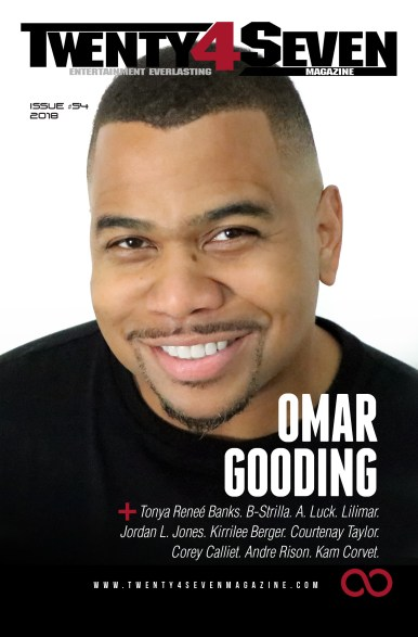 Issue #54 of Twenty4Seven magazine features an interview with veteran actor Omar Gooding.
