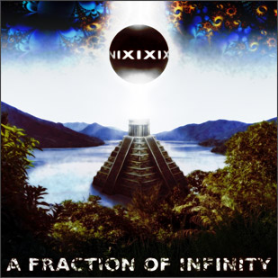 Nixixix – A Fraction of Infinity (EP)