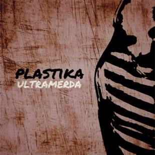 Ultramerda – Plastika