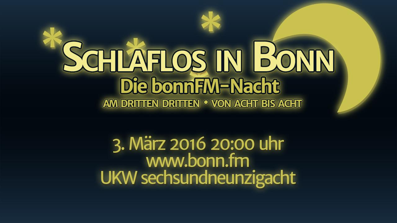 Schlaflos in Bonn – die bonnFM-Nacht