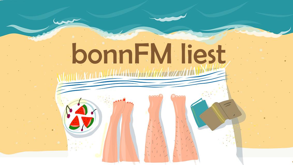 bonnFM liest. Die Sendung vom 7. August