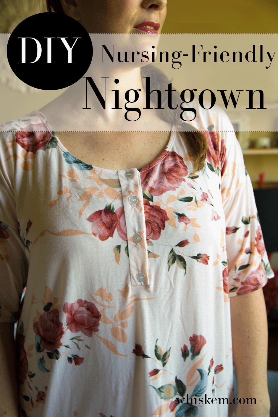 DIY Nursing-Friendly Nightgown • Bonnie and Blithe