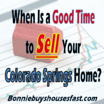 Good Time to Sell Your Home in Colorado Springs