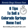 6 Tips To Sell a Colorado Springs Home Fast