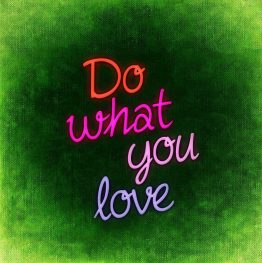 Do what you love pic