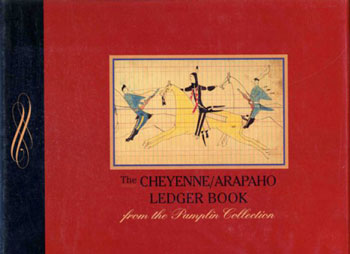 The Cheyenne/Arapaho Ledger Book
