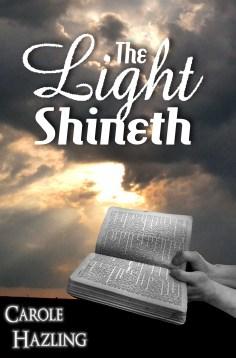 the light shineth 1