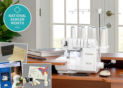 April Is National Serger Month Bonnies Sewing Center