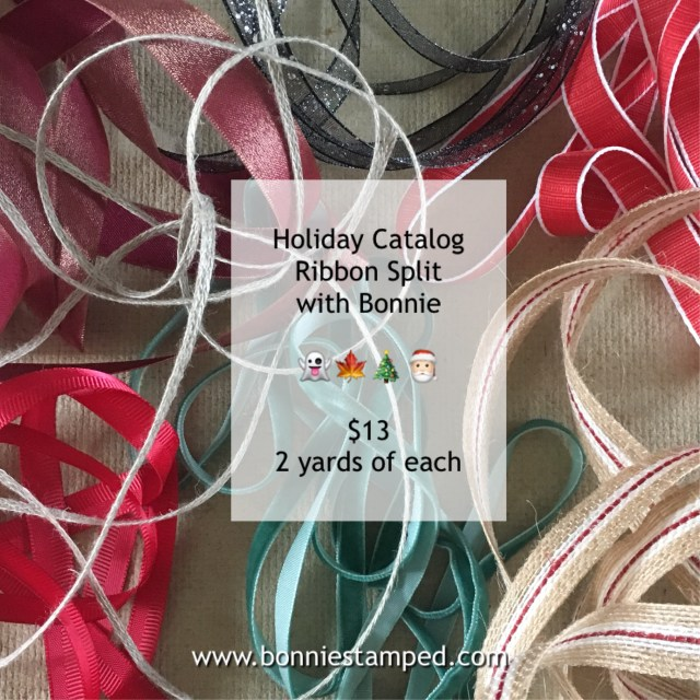 #holidaycatalog #ribbon #productsplits #bonniestamped #stampinup