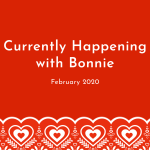 2/4: Currently Happening with Bonnie