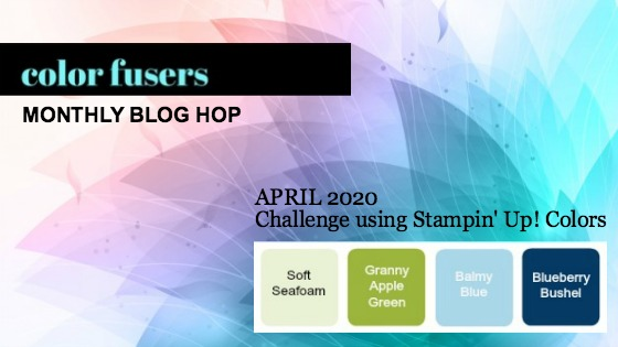 Color Fusers Blog Hop April 2020