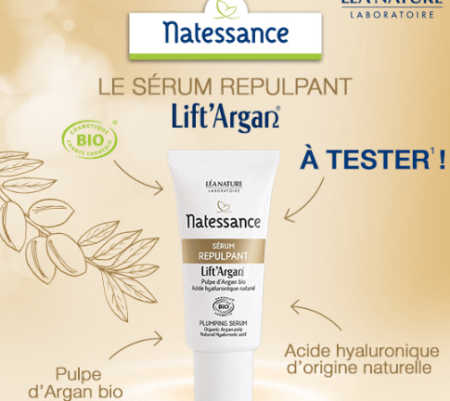 Testdu sérum repulpant Lift Argan de Natessance ( Léa Nature )