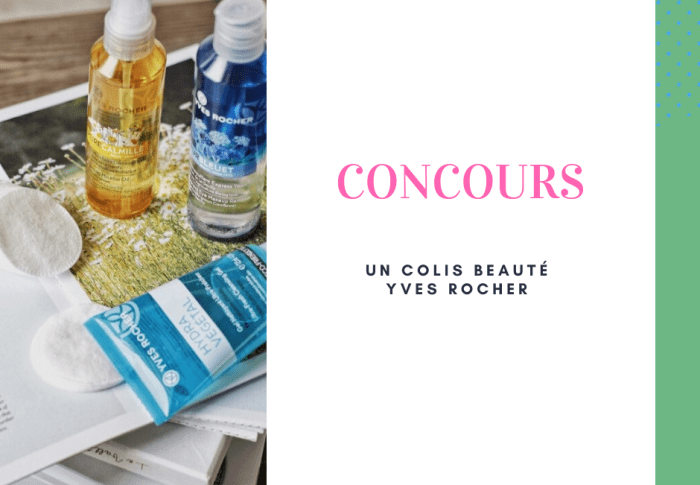 Concours : colis Yves Rocher à gagner