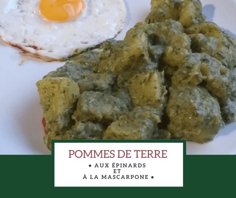 Read more about the article Pommes de terre aux épinards et à la mascarpone