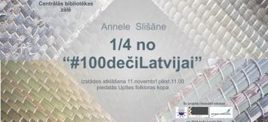 Annelis Slišānis projekts #100dečiLatvijai – izstuode Bolvūs i aktivitatis
