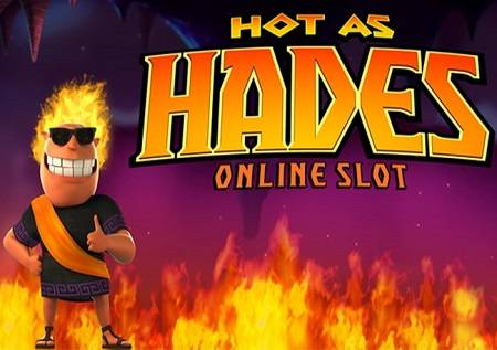 Hot as Hades – bogovi su na tvojoj strani!