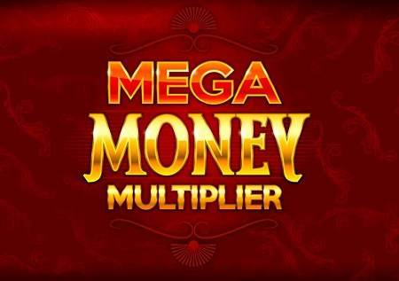 Mega Money Multiplier – mega slot, mega dobici!