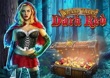 Wicked Tales: Dark Red – zaztrašujuća kazino igra donosi sjajne dobitke!