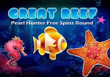 Great Reef – vodeni svijet donosi biserne dobitke!