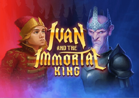 Ivan and the Immortal King – kazino igra sa epskom pričom!