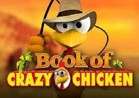 Book of Crazy Chicken kazino igra koja nudi mnogo više od zabave!