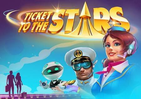 Ticket to the Stars – vasionsko putovanje u novoj kazino igri!