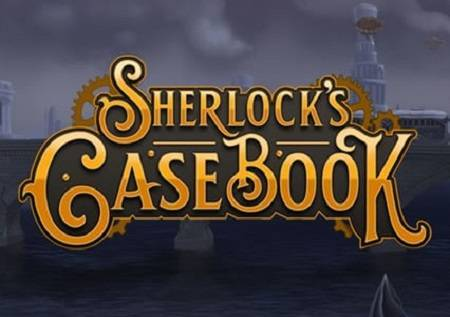 Sherlocks Casebook – kazino igra o poznatom detektivu!