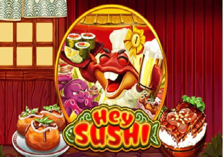 Hey Sushi – slot sa ukusnim množiocima!