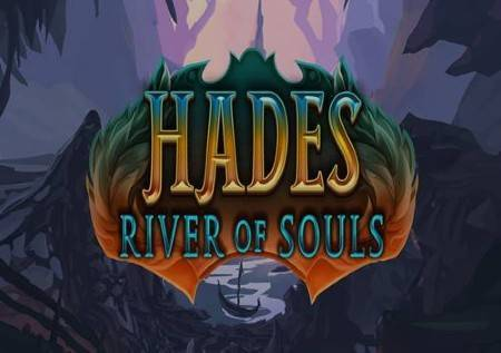 Hades River of Souls – lavina kazino dobitaka!