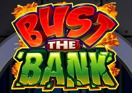 Bust the Bank pruža avanturu!