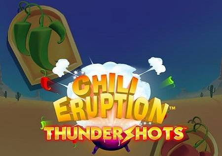 Chili Eruption Thunder Shots – super slot!