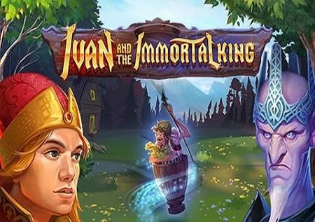 Ivan and the Immortal King – kazino igra!