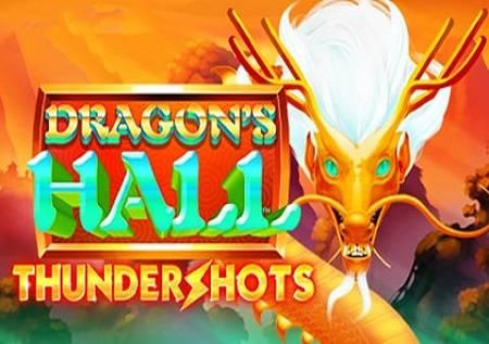 Dragon's Hall Thundershots – neobična slot igra!