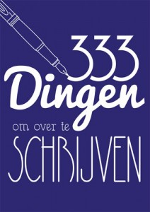 333 dingen om over te schrijven
