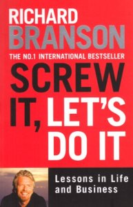 Screw It, Let's Do It - Sir Richard Branson cover
