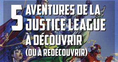 5 meilleures aventures de la Justice League